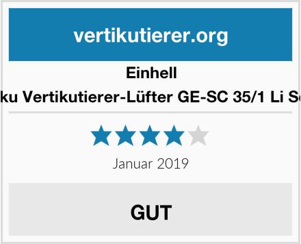 Einhell Akku Vertikutierer-Lüfter GE-SC 35/1 Li Solo Test
