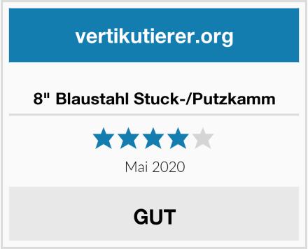 "8"" Blaustahl Stuck-/Putzkamm Test"