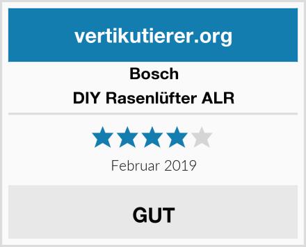 Bosch DIY Rasenlüfter ALR Test