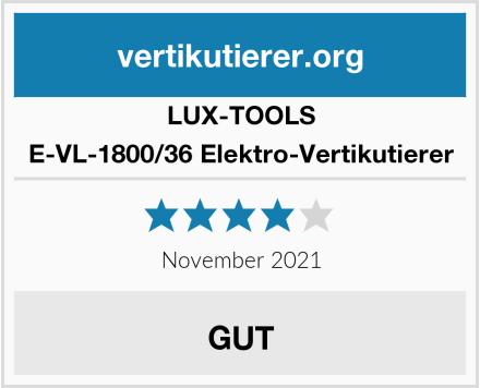LUX-TOOLS E-VL-1800/36 Elektro-Vertikutierer Test