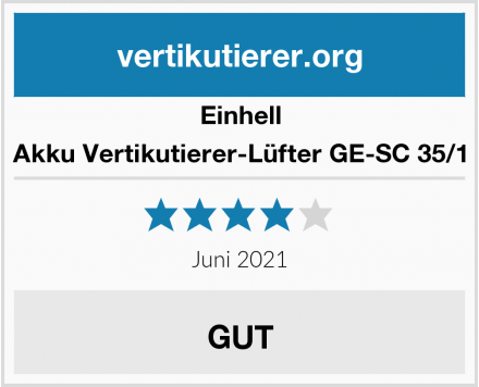 Einhell Akku Vertikutierer-Lüfter GE-SC 35/1 Test
